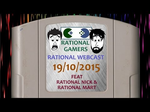 Gaming News- The Rational Webcast 19/10/2015