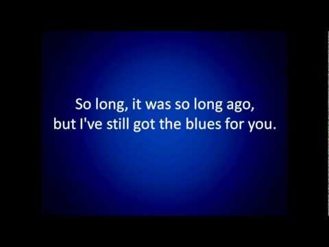 Gary Moore: Still Got The Blues (lyrics)