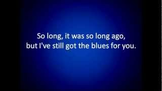 Gary Moore Still Got The Blues lyrics