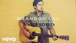 Brandon Lay Wilder Horses Audio.mp3
