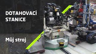 Výrobní inovace ŠKODA na dosah - Dotahovací stanice