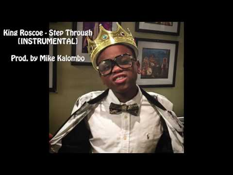 King Roscoe - Step Through INSTRUMENTAL (Prod by Mike Kalombo)