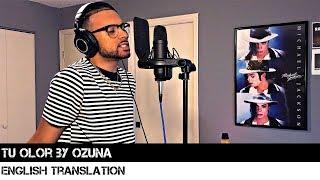 Tu Olor by Ozuna (English Translation)