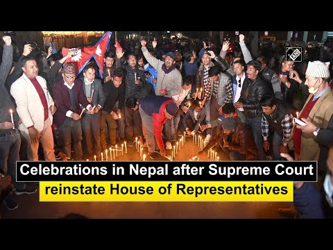 Celebrations in Nepal after Supreme Court reinstate House of Representatives
