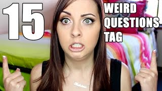 15 Weird Questions TAG! Thumbnail