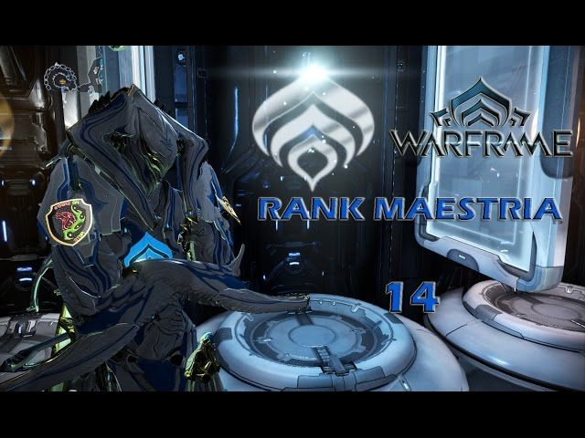 Warframe Serie Rank Maestria 14