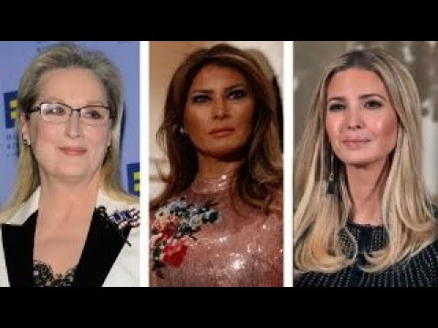 Meryl Streep attacks Melania and Ivanka Trump