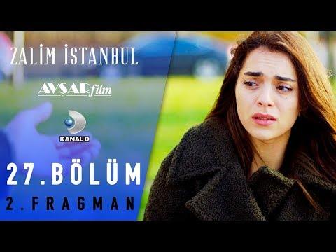 Zalim İstanbul Dizisi 27. Bölüm 2. Fragman