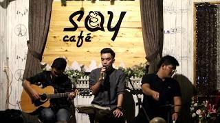Ánh nắng của anh | Guitar Tân Bo Cover | Thế Phương VBK | Bi Cajon | Say Acoustic Cafe