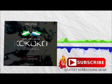 Jumabee X Bee X Drizilik - Kokoko (Official Audio 2017) 🇸🇱