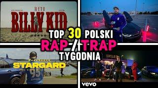 TOP 30 POLSKI RAP / TRAP TYGODNIA! [2020] [ReTo, Taco, White, Deemz, Białas, Kizo, Kubańczyk, Tymek]