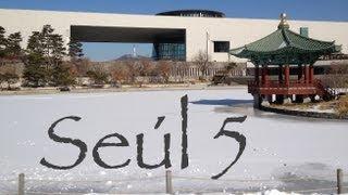 Adiós Corea - Seúl 5 AXM