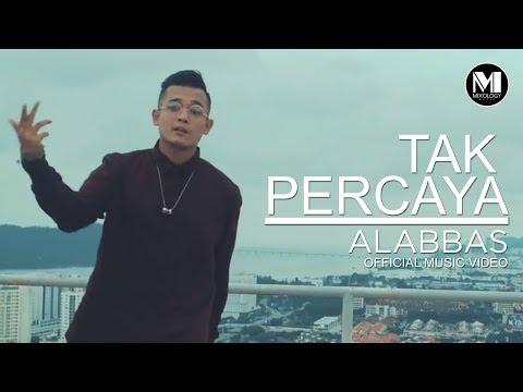 Alabbas - Tak Percaya
