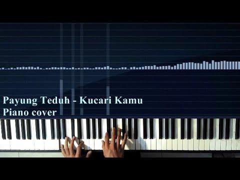 Payung teduh - kucari kamu Piano cover synthesia