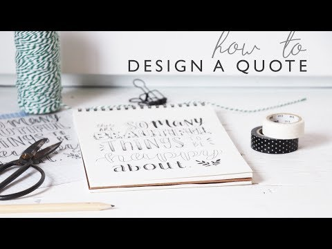 Hand Lettering + Quote Design For Beginners