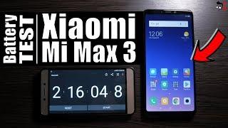Xiaomi Mi Max 3 - Battery Drain Test & Charging Time