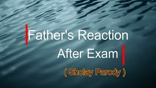 Most epic father's reaction over exam's result | sholay parody | funny clip