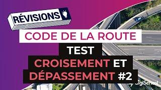 Code de la route : Tests croisement et dépassement 2 correction