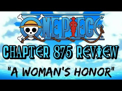 "One Piece Chapter 875 Review: ""A Woman's Honor"""