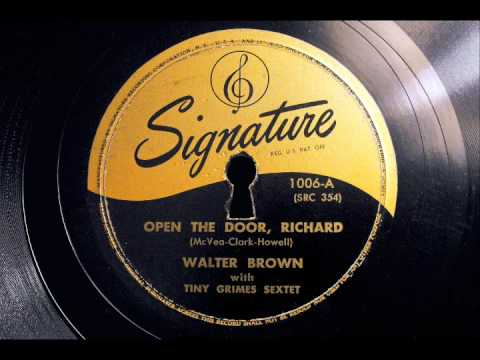 Open The Door, Richard (banned version) - Walter Brown & Tiny Grimes Sextet