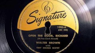Open The Door, Richard (banned version) - Walter Brown & Tiny Grimes Sextet