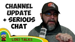 The Ramble - Channel Update, Return of the Journeyman & a chat about depression