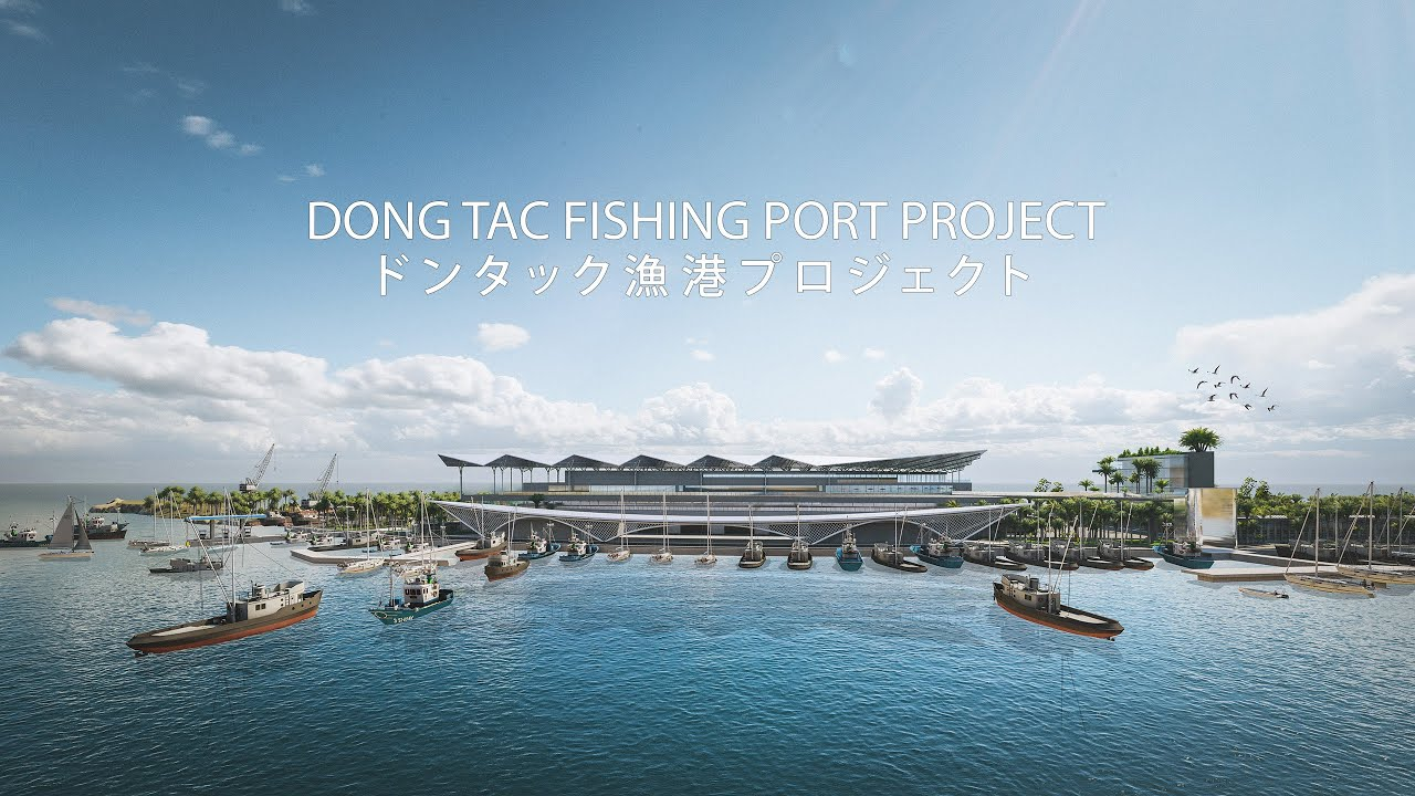 DONG TAC FISHING PORT PROJECT OFFICIAL VIDEO