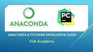 Anaconda and PyCharm Installation Guide