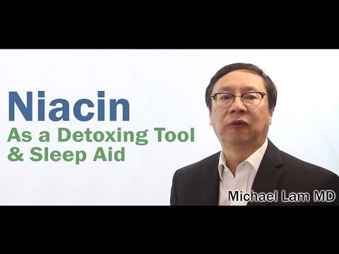 Niacin As Detoxing Tool And Sleep Aid
