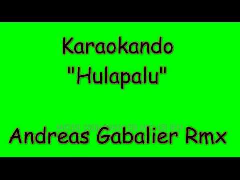Karaoke Internazionale - Hulapalu - Andreas Gabalier Remix ( Lyrics )