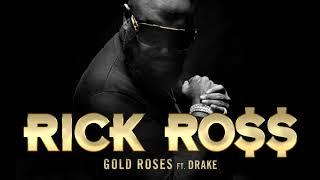 Rick ross ft Drake /Gold roses