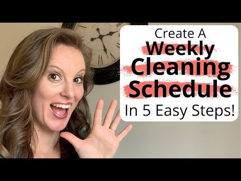 Create a WEEKLY CLEANING SCHEDULE for Busy Moms in 5 Easy STEPS | My Simple Weekly Cleaning Routine
