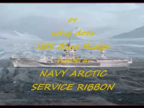ARCTIC ? SEA TALES OF USS BLUE RIDGE (LCC-19)