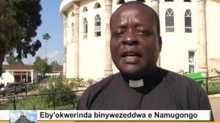 Eby'okwerinda binywezeddwa e Namugongo thumbnail