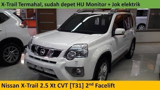 Nissan X-Trail 2.5 Xt XTERMER [T31] 2nd Facelift (2014) review - Indonesia