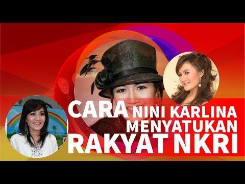 Cara Nini Karlina Mempersatukan Rakyat Republik Indonesia