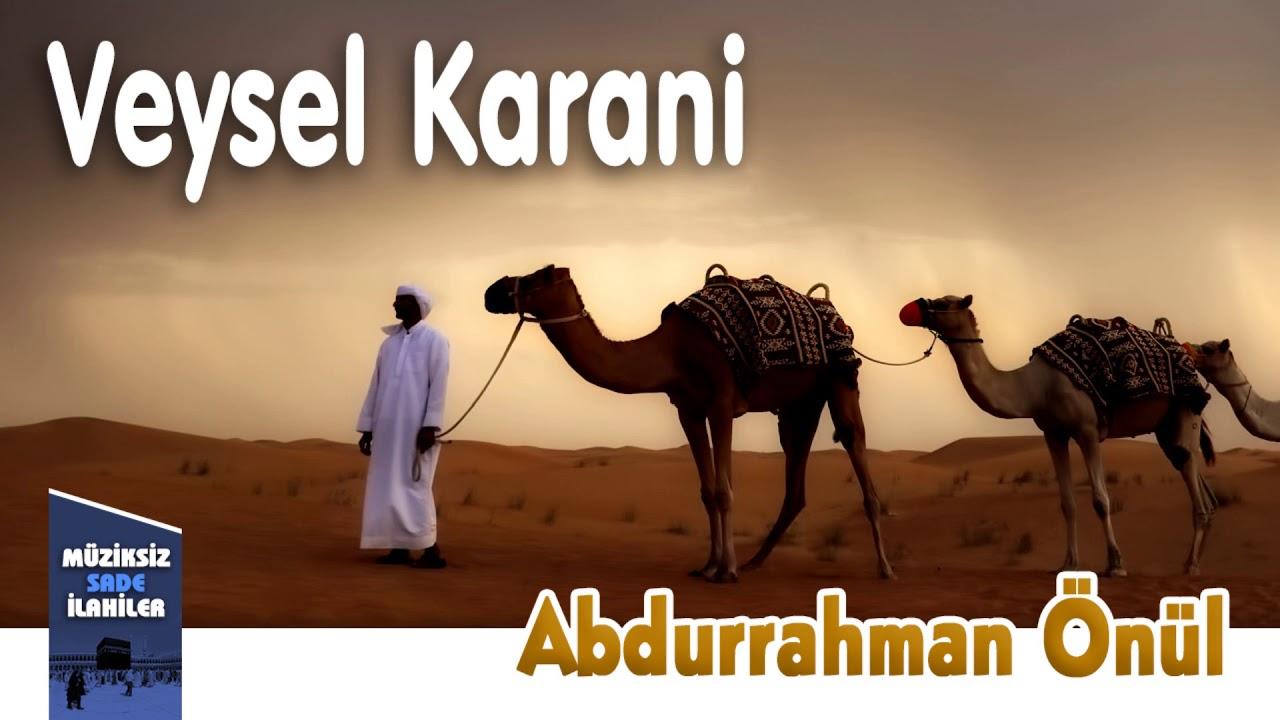 Abdurrahman Önül - Veysel Karani