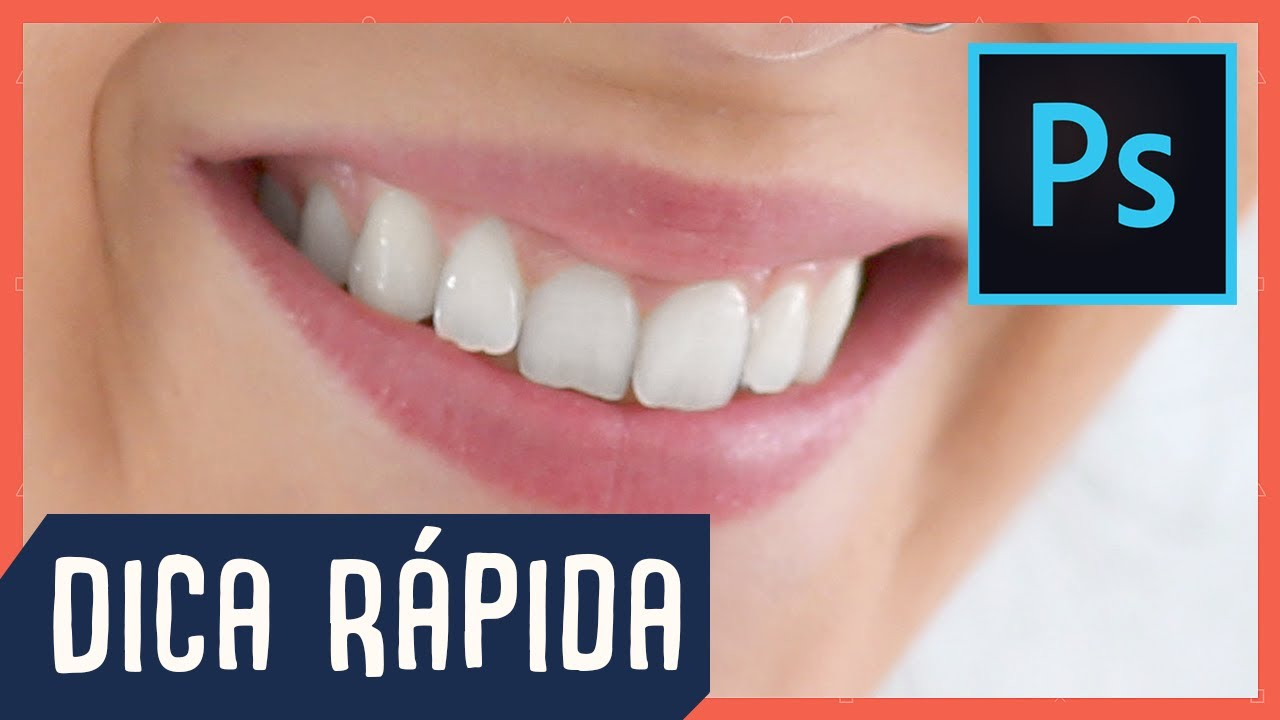 Como Clarear Os Dentes No Photoshop Dica Rapida 02 Youtube
