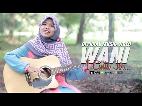 Wani - I Cinta Jer (Official Music Video)