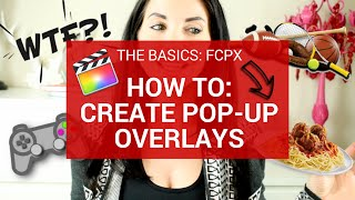 Final Cut Pro X Tutorial - Adding Overlays (Pictures) To Videos