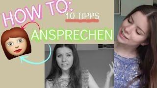 HOW TO: Mädchen ansprechen|10 Tipps