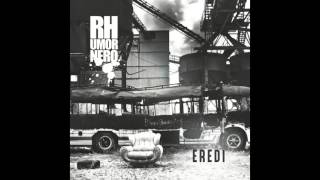 Rhumornero - Quando avevo paranoia