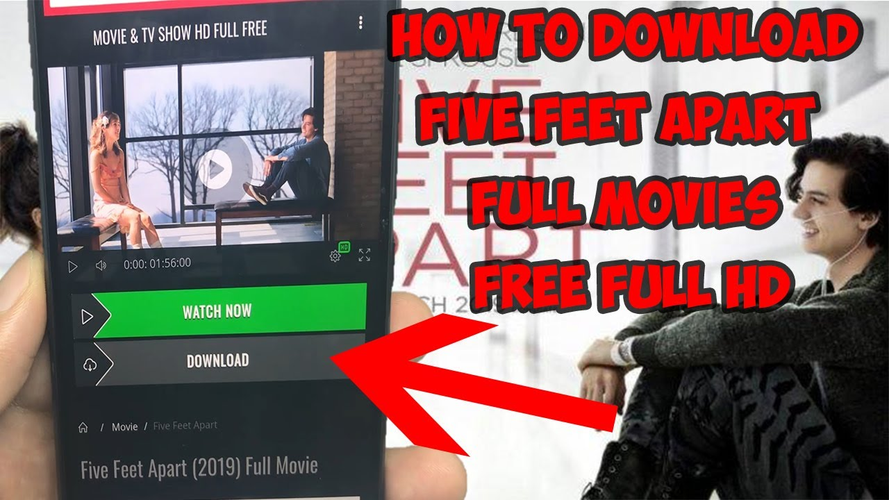 Download How To Download Five Feet Apart Full Movies | Download Five Feet Apart Movies in FULL HD