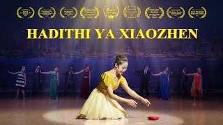 "Swahili Christian Musical Drama ""Hadithi ya Xiaozhen"" | Mungu ni upendo"