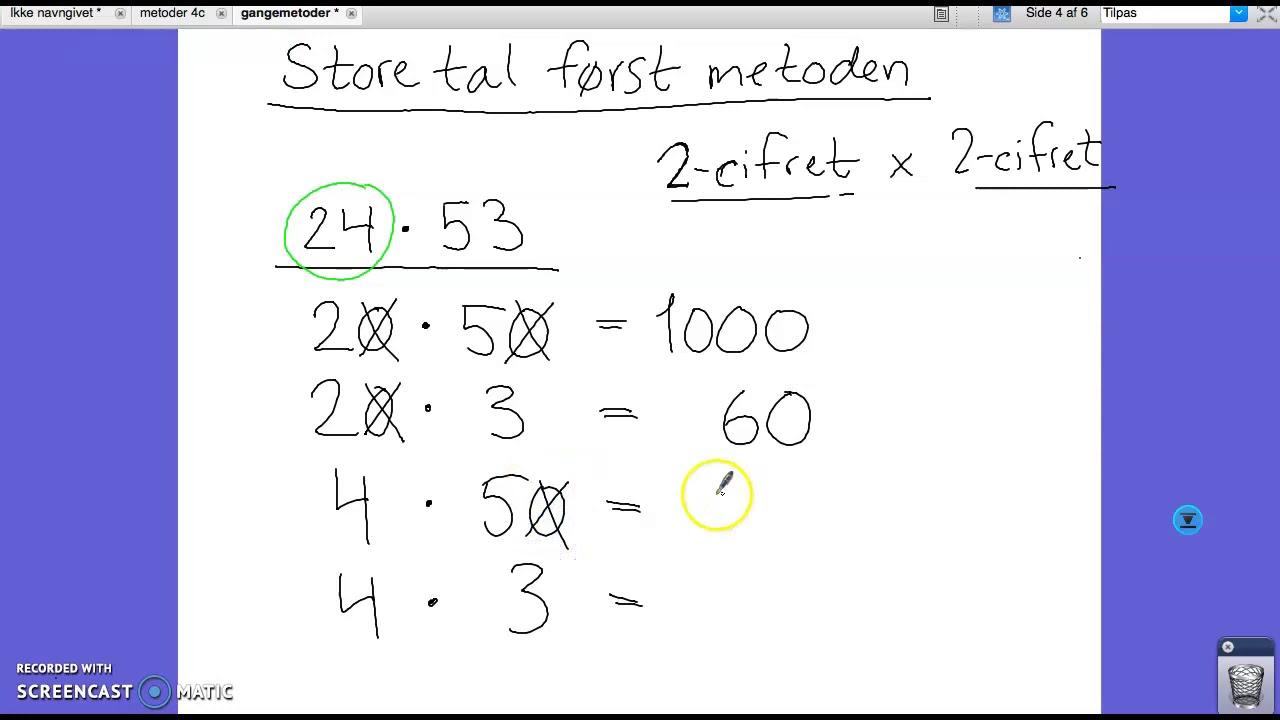 Gangemetode: Store tal først 2-cifret x 2-cifret