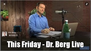 Dr. Berg Live Q&A, Friday (Feb. 22) on the Ketogenic Diet and Intermittent Fasting