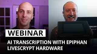 AI transcription with LiveScrypt hardware