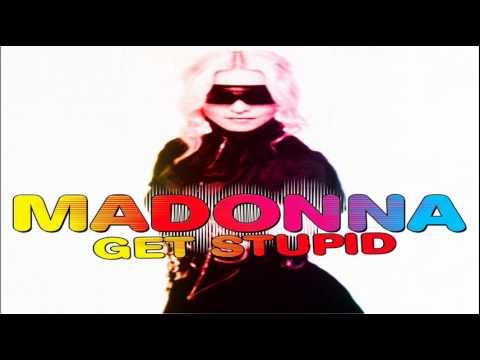 Download Madonna - Get Stupid [Sticky & Sweet Tour Studio Version]