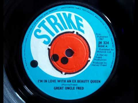 Psych - GREAT UNCLE FRED - I'm In Love With An Ex Beauty Queen - STRIKE JH 324 1967 UK Beat Dancer