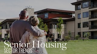 Senior Housing Development and Investment Trends